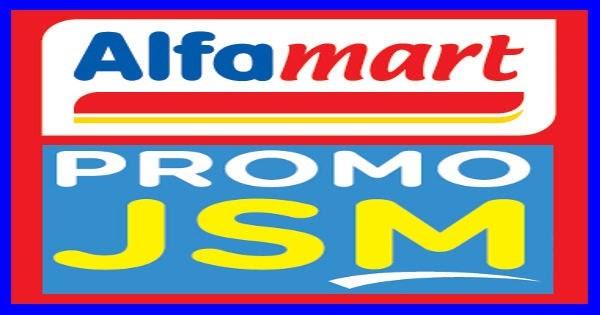 Tips Belanja dengan Promo JSM Alfamart